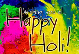 Happy Holi Wishes and Greetings 2016 | Holi 2016 Quotes for Friends and Family - Whatsapp Msgs