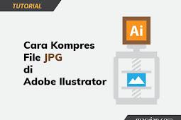 Cara Ekspor dan Kompres File JPG di Illustrator
