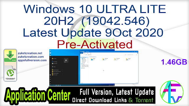Windows 10 ULTRA LITE 20H2 (19042.546) Update 9Oct 2020 1.46 GB Pre-Activated