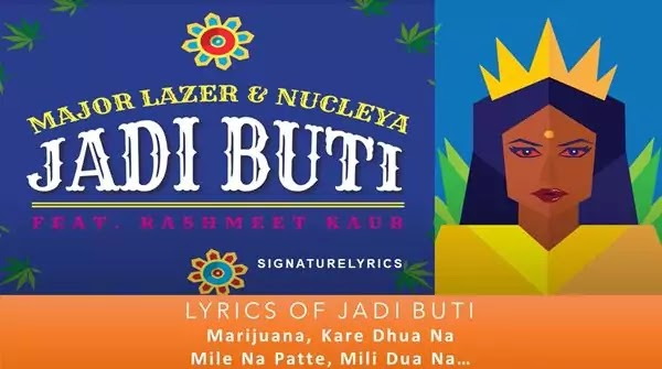 Major Lazer and Nucleya Song - Jadi Buti Lyrics
