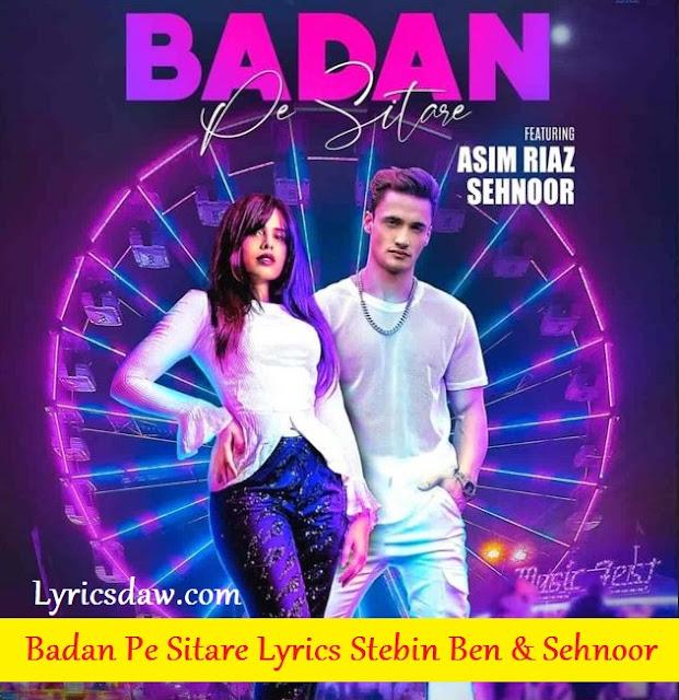 Badan Pe Sitare Lyrics In Hindi Stebin Ben & Sehnoor