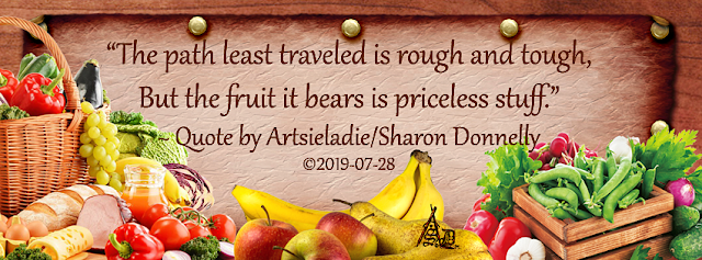 Fruitful Path quote/art by Artsieladie