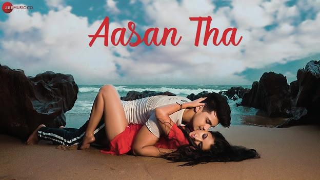 Aasan Tha Song Lyrics | Harshit, Richa, Abhishek & Amisha | Shubham Sarkar | Vivek Dixit Lyrics Planet