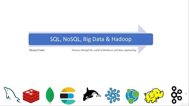 SQL, NoSQL, Big Data and Hadoop