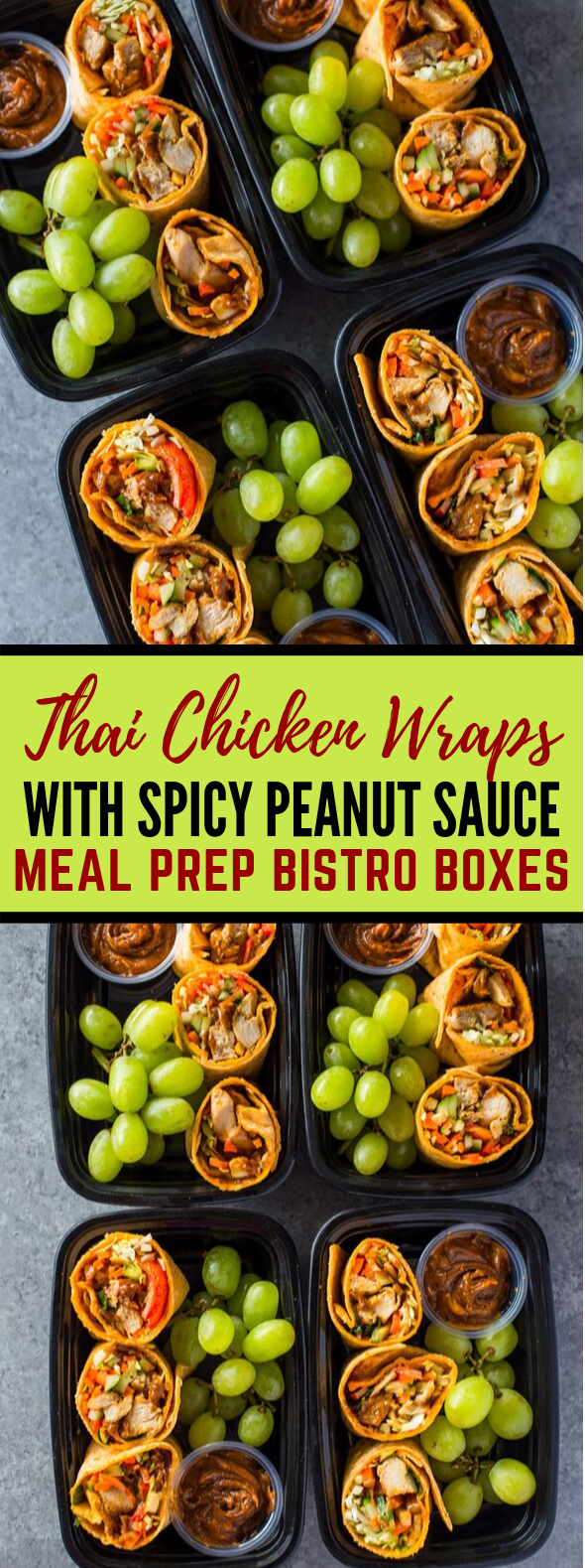 THAI CHICKEN WRAPS MEAL-PREP BISTRO BOXES #healthylunch #dietfood