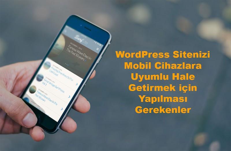 Wordpress Sitenin Mobil Uyumluluğunu Sağlamak