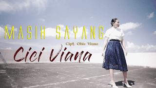 Lirik Lagu Masih Sayang - Cici Viana