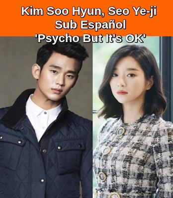 Kim Soo Hyun, Seo Ye-ji aceptó-Sub español-Para tv N Romantic Psycho Drama-Pero eso está bien