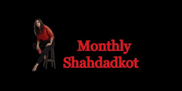 Jazz Shahdadkot Monthly