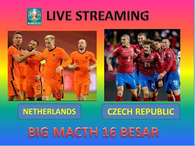 Link Live Streaming Euro 2020 NETHERLANDS VS CZECH REPUBLIC Berlangsung Di Stadion Puskás Ferenc