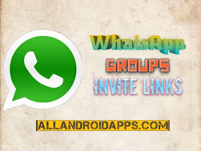 1100+ Best Whatsapp Groups Invite Links Free - AllAndroidApps.com