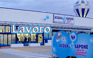Acqua & Sapone assunzioni - adessolavoro.com