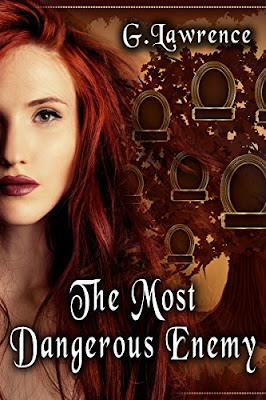Historical Fiction Spotlight: The Most Dangerous Enemy (The Elizabeth of England Chronicles Book 3) by G. Lawrence