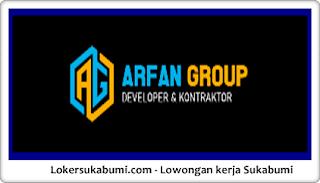 Lowongan Kerja PT Arfan Group Sukabumi Terbaru