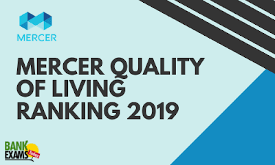Mercer Quality of Living Ranking 2019: Highlights