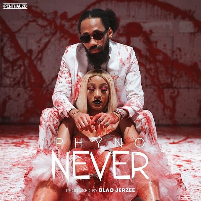 [Music] Phyno – Never.mp3