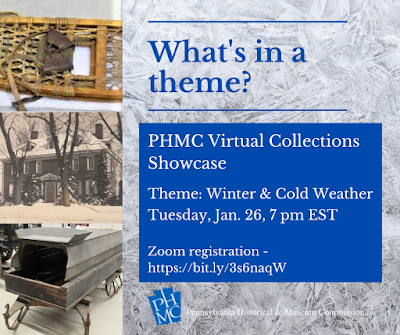 """Snowshoe, mansion with snow on the ground, and a sled used by an undertaker that has a box for the coffin. Text reads """"What's in a theme? PHMC Virtual Collections Showcase"""""""