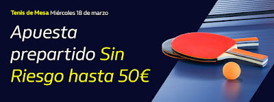 william hill Hasta 50€ Gratis con el Tenis de Mesa 18 marzo 2020