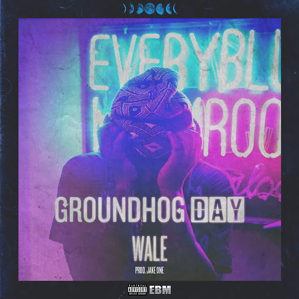 Wale - Groundhog Day - Single Cover