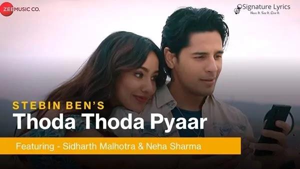 थोडा थोडा प्यार Thoda Thoda Pyaar Lyrics - Stebin Ben