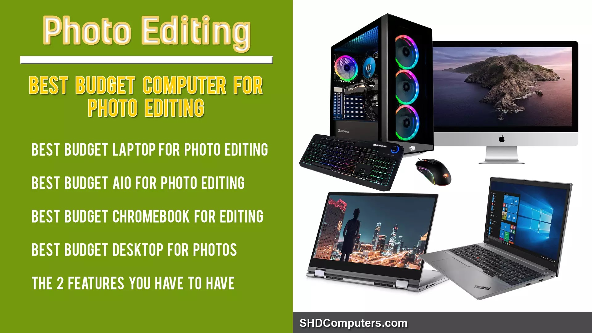 Best budget computer for photo editing - SHDComputers