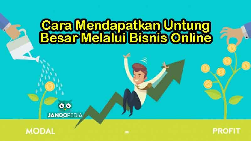 Untung Besar Melalui Bisnis Online