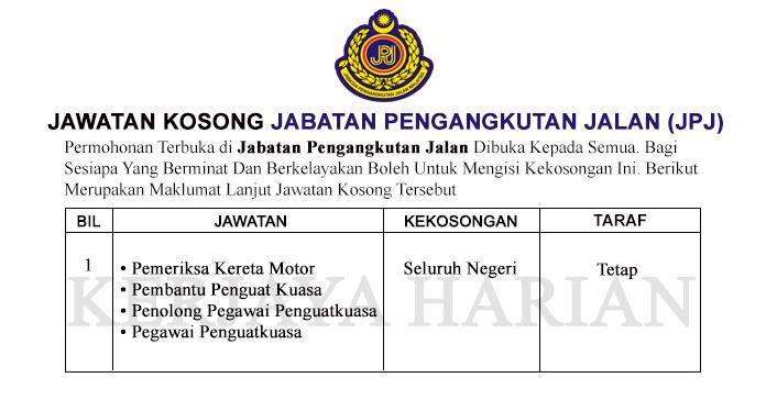 Jawatan Kosong Jabatan Pengangkutan Jalan Jpj Ambilan Tahun 2019