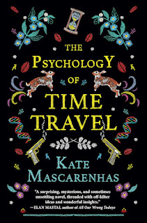 Interview with Kate Mascarenhas, author of The Psychology of Time Travel