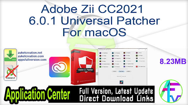 Adobe Zii CC2021 6.0.1 Universal Patcher For macOS