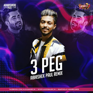 3 Peg (Remix) - Abhishek Paul [NewDjsWorld.Com]