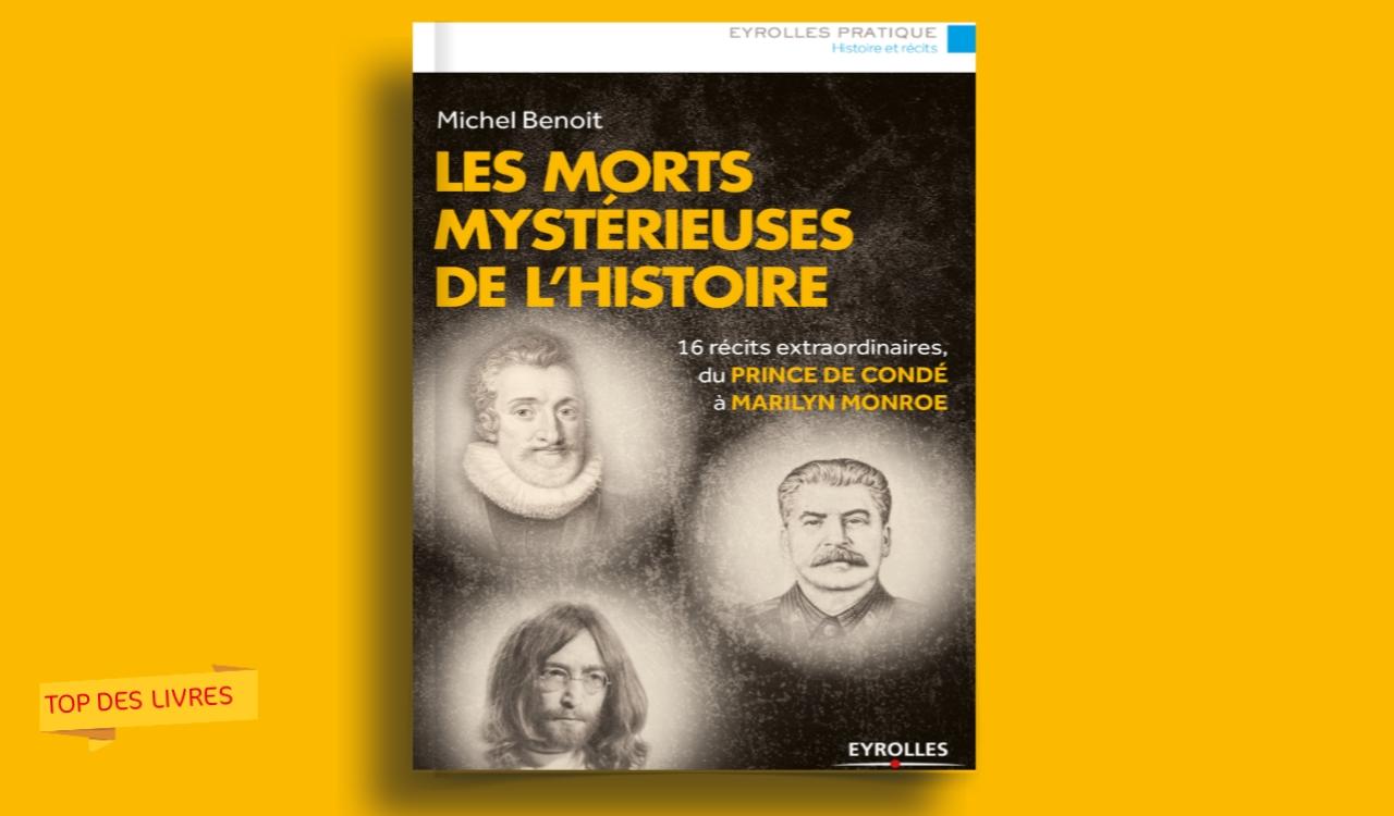 Télécharger : Les morts mystérieuse de l'histoire en pdf