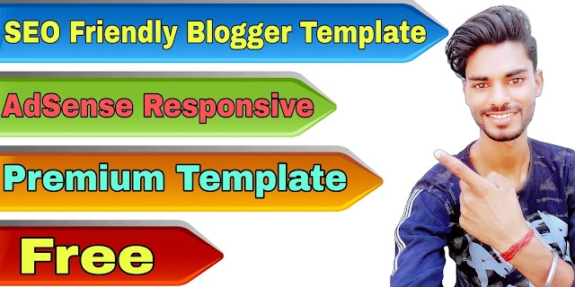 SEO Friendly Premium Blogger Templates Free Download - AdSense Responsive 2020