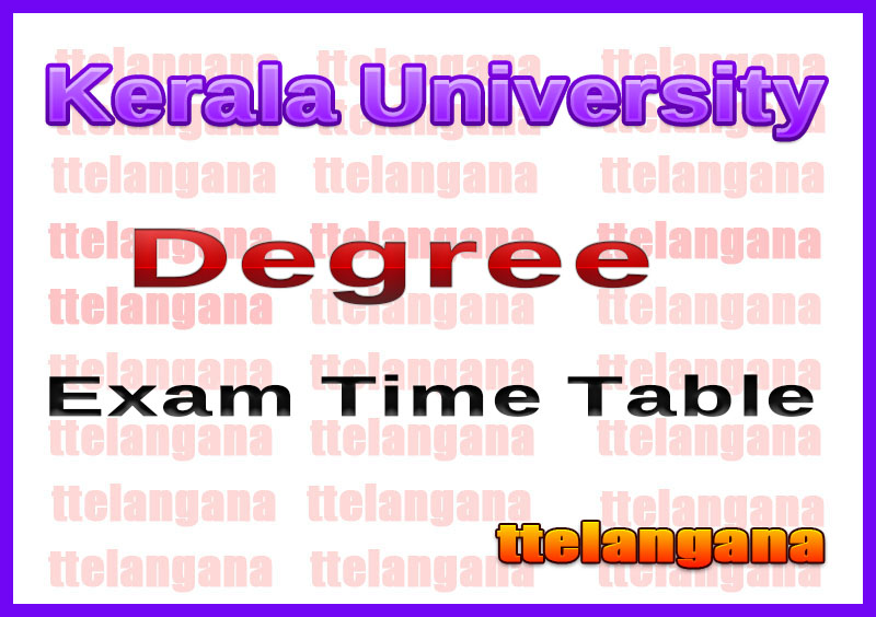Kerala University Degree Exam Time Table
