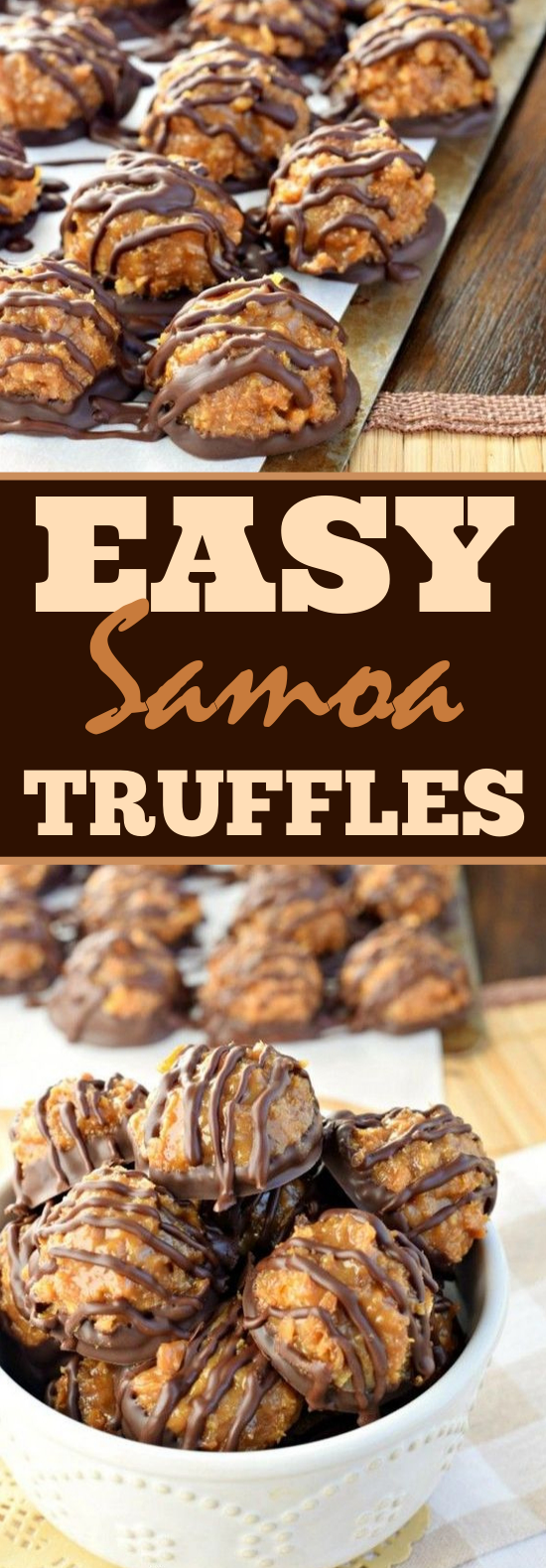 Samoa Truffles #desserts #easy #chocolate #coconut #truffles