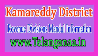 Kamareddy District Revenue Divisions Mandal Information