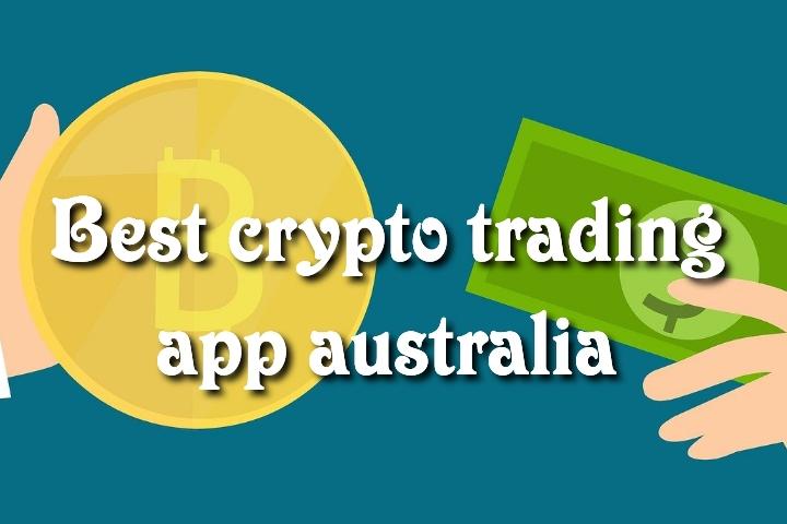 Best crypto trading app australia
