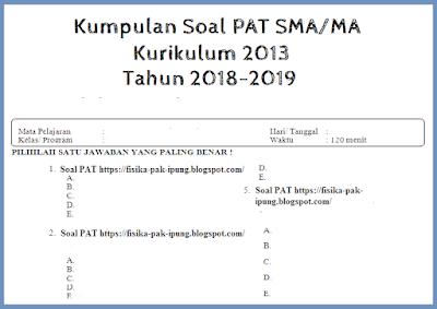 Soal UAS/UKK Bahasa Indonesia Kelas 10 11 Semester 2 Kurikulum 2013 Tahun 2018/2019