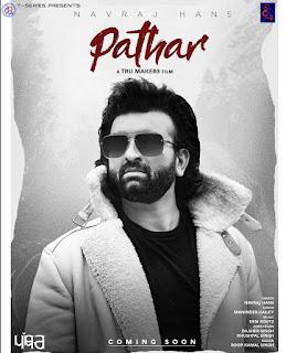 PATHAR - Navraj Hans new mp3 song free lyrics download with DjPunjab