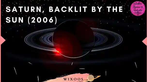 Saturn, backlit by the Sun (2006)