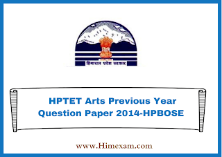 HPTET Arts Previous Year Question Paper 2014-HPBOSE