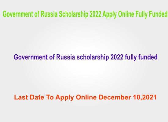 government-of-russia-scholarship-2022-fully-funded