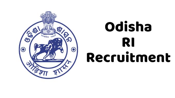 Odisha RI Recruitment-2021 Full Details - Eligibility, Syllabus, Selection Process, Salary
