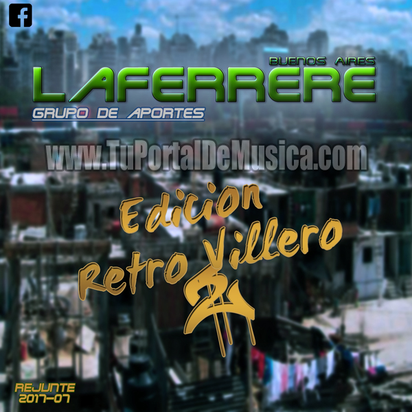 Bs.As La Ferrere Ed. Retro Villero Vol. 2 (2017)