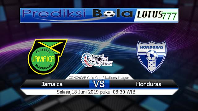 PREDIKSI JAMAICA VS HONDURAS SELASA 18 JUNI 2019