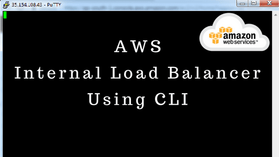 AWS Internal Load Balancer Using CLI
