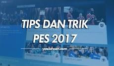 Cara Bermain PES 2017 Supaya Menang Terus