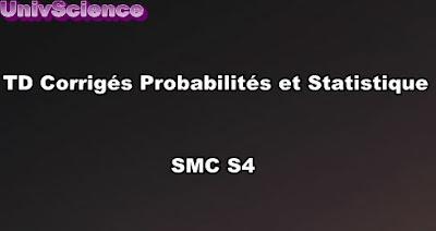 TD Corrigés Probabilité et Statistique SMC S4 PDF