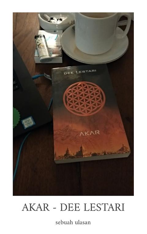 Review: Supernova (AKAR) - Dee Lestari