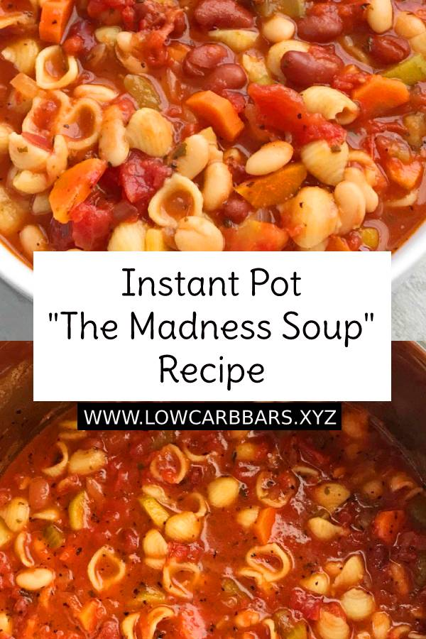 "Instant Pot ""The Madness Soup"" Recipe - The Madness Soup made in just minutes in the Instant Pot or pressure cooker! Loaded with vegetables, tender pasta, beans, in a super flavorful tomato vegetable broth. Serve this Instant Pot 'the madness soup' with parmesan cheese and crusty bread for a healthier version on comfort food. #instantpot #madness #soup #souprecipe #bestrecipe #bestsoup #bestsouprecipe #dinner #maindish #dish #easydinnerrecipe #bestdinnerrecipe #instantpotrecipe"