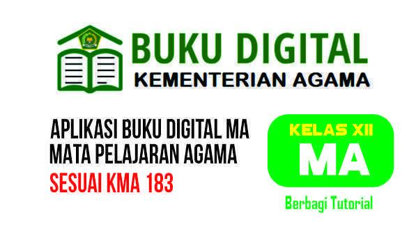 Aplikasi Buku Digital Mapel Agama Kelas 12 MA Lengkap Sesuai KMA 183